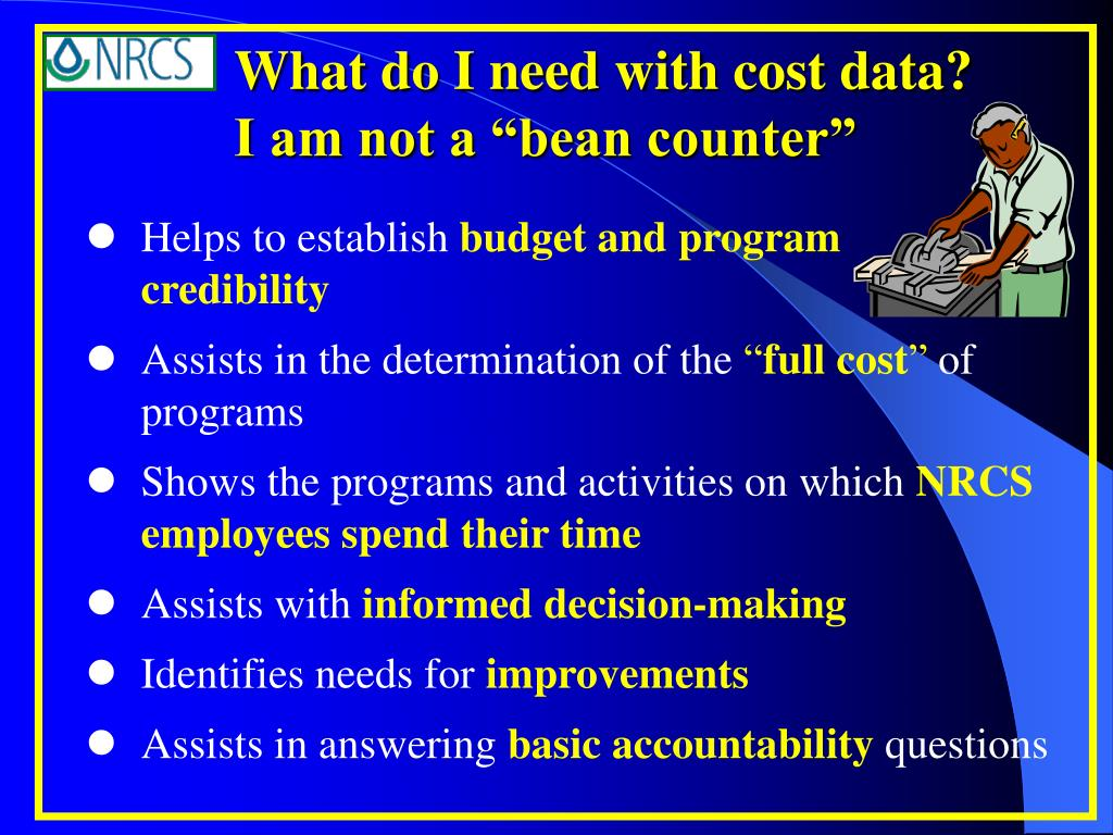 """What do I need with cost data?     I am not a """"bean counter"""""""