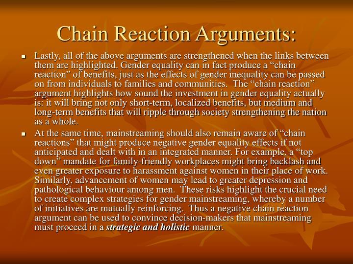 Chain Reaction Arguments: