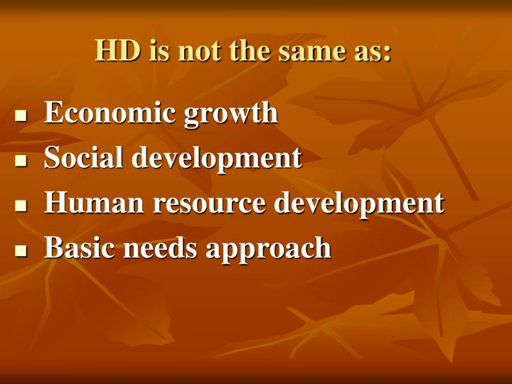 HD is not the same as: