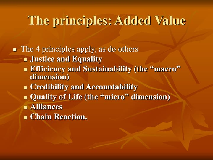 The principles: Added Value