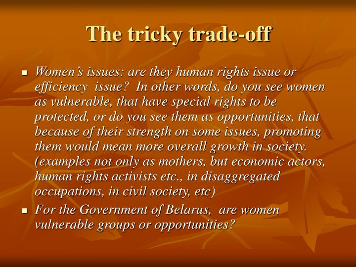 The tricky trade-off
