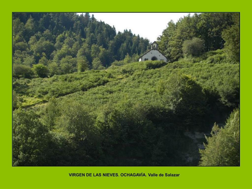 VIRGEN DE LAS NIEVES. OCHAGAVÍA. Valle de Salazar