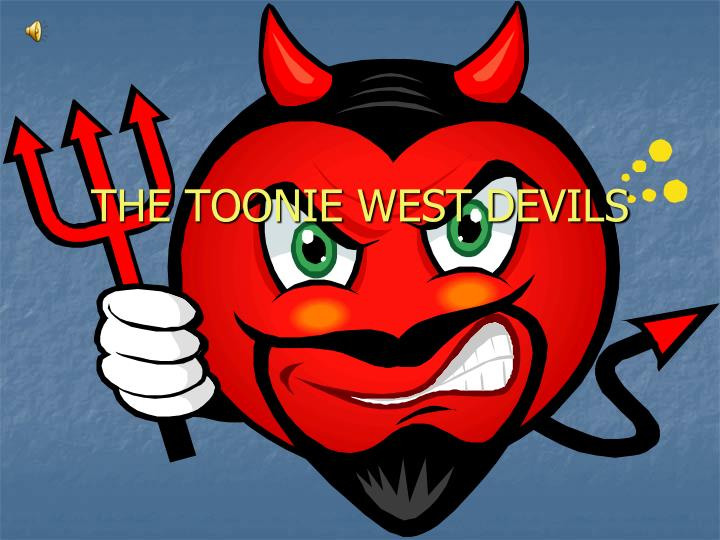 The toonie west devils