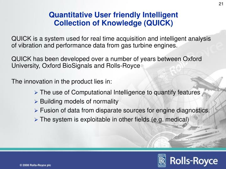 Quantitative User friendly Intelligent Collection of Knowledge (QUICK)