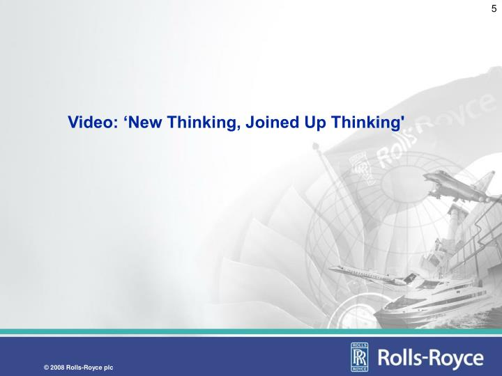 Video: 'New Thinking, Joined Up Thinking'