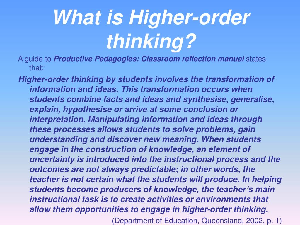What is Higher-order thinking?