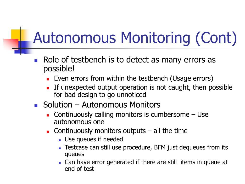 Autonomous Monitoring (Cont)