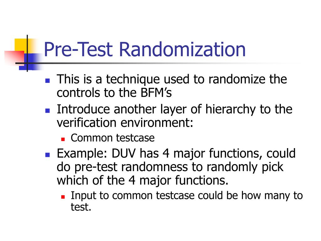 Pre-Test Randomization