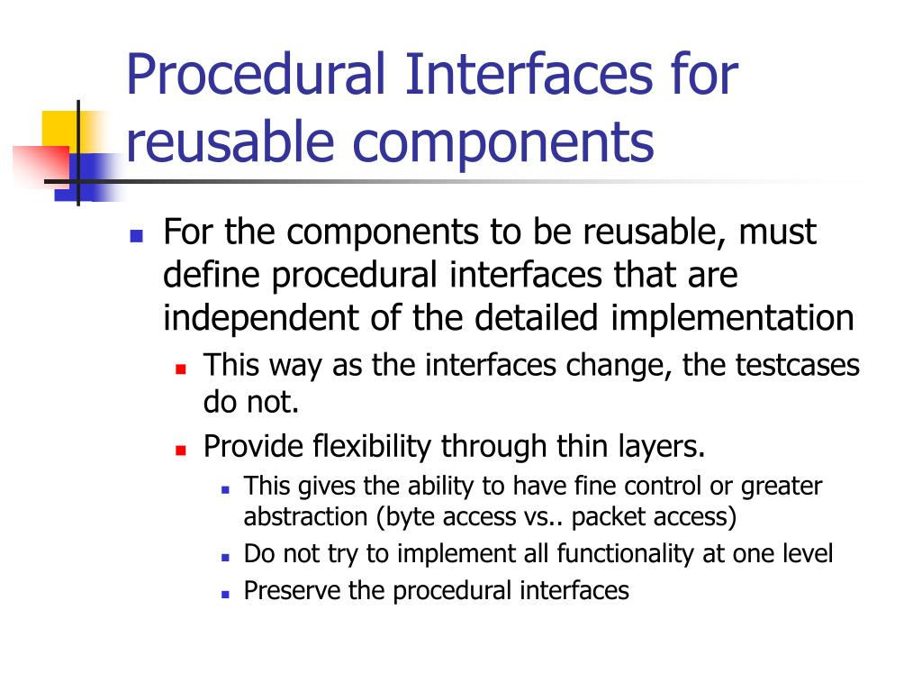 Procedural Interfaces for reusable components