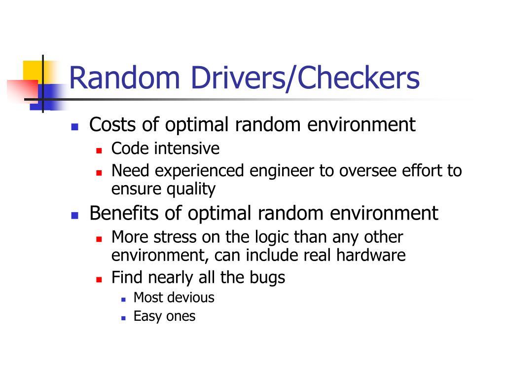 Random Drivers/Checkers