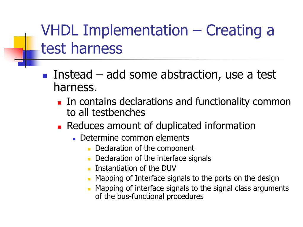 VHDL Implementation – Creating a test harness