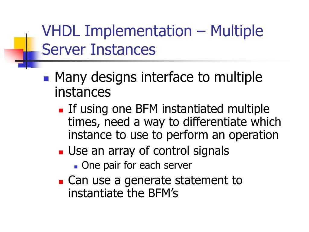 VHDL Implementation – Multiple Server Instances