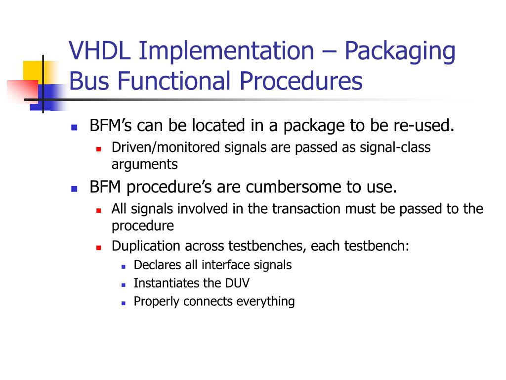 VHDL Implementation – Packaging Bus Functional Procedures