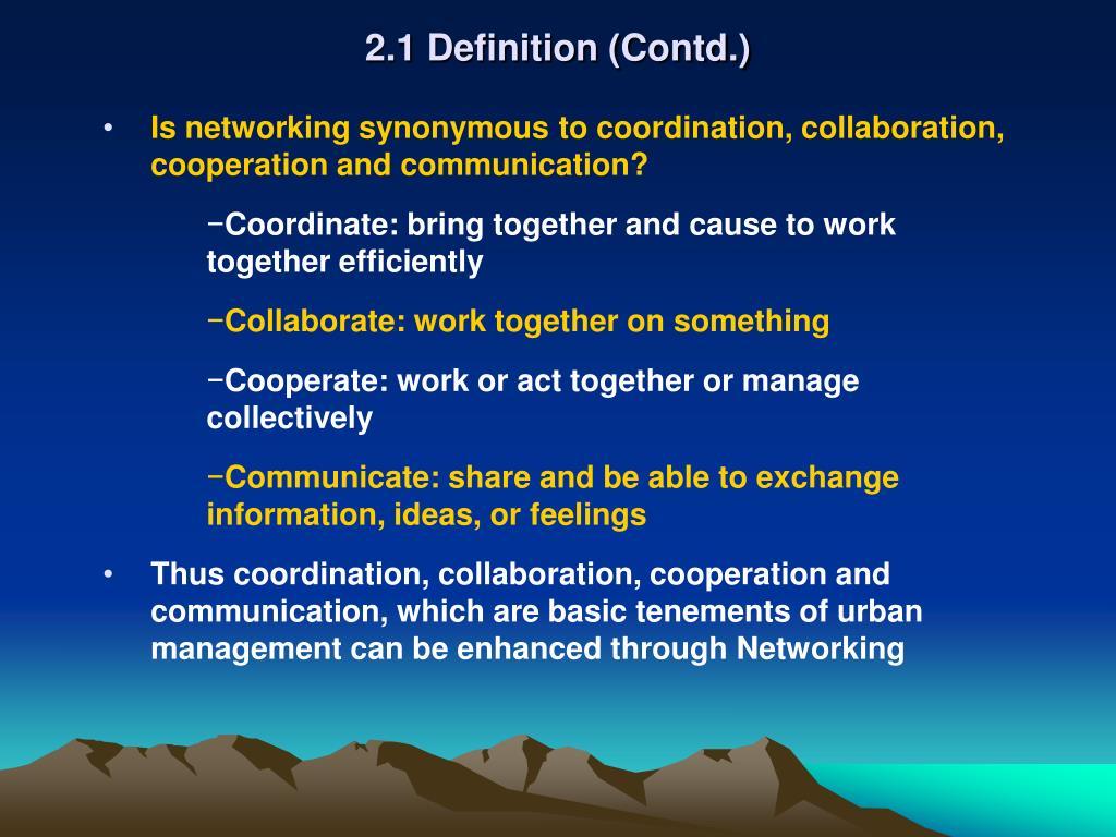 2.1 Definition (Contd.)
