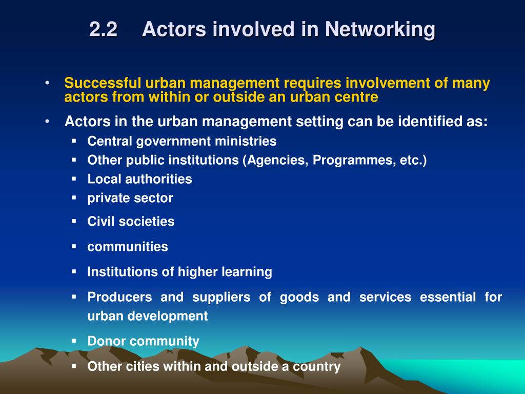 2.2 Actors involved in Networking