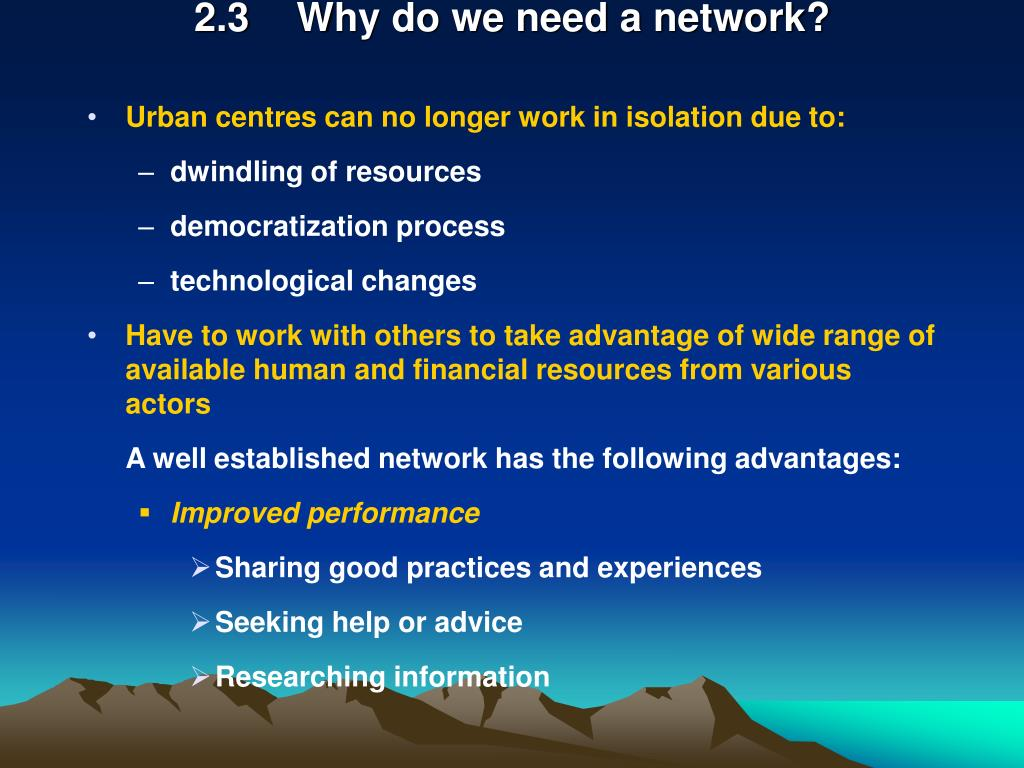 2.3Why do we need a network?