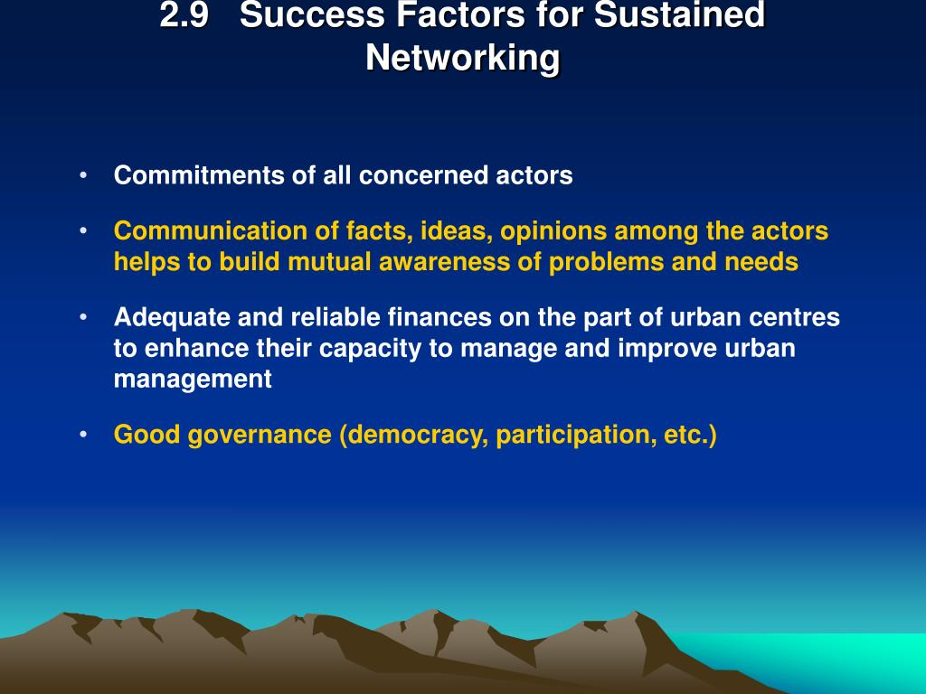 2.9   Success Factors for Sustained Networking
