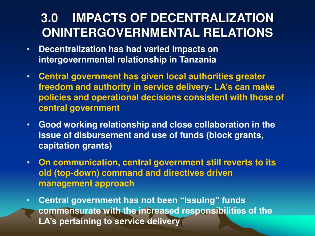 3.0IMPACTS OF DECENTRALIZATION ONINTERGOVERNMENTAL RELATIONS