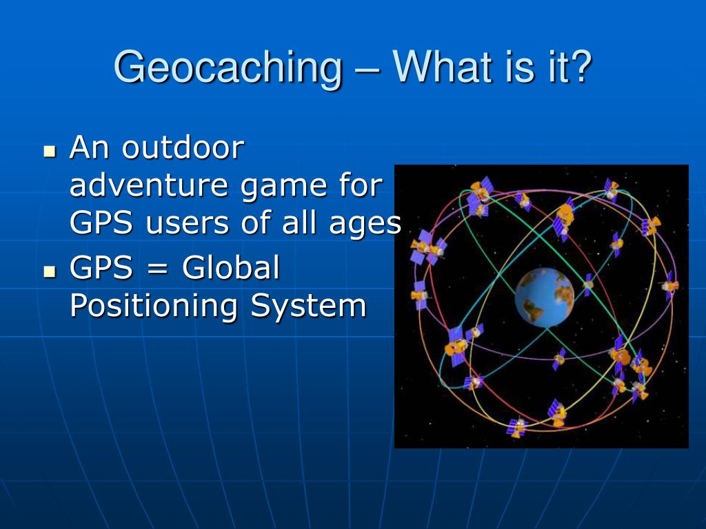 Geocaching – What is it?