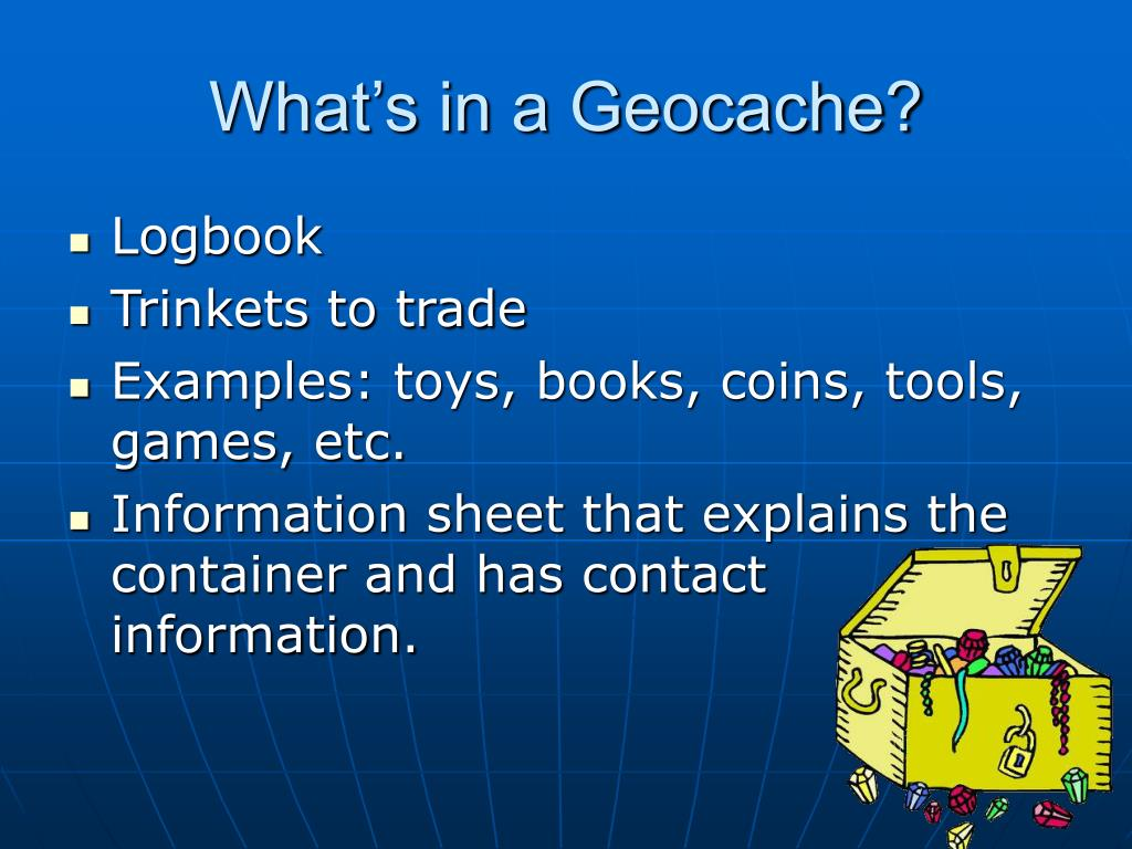 What's in a Geocache?