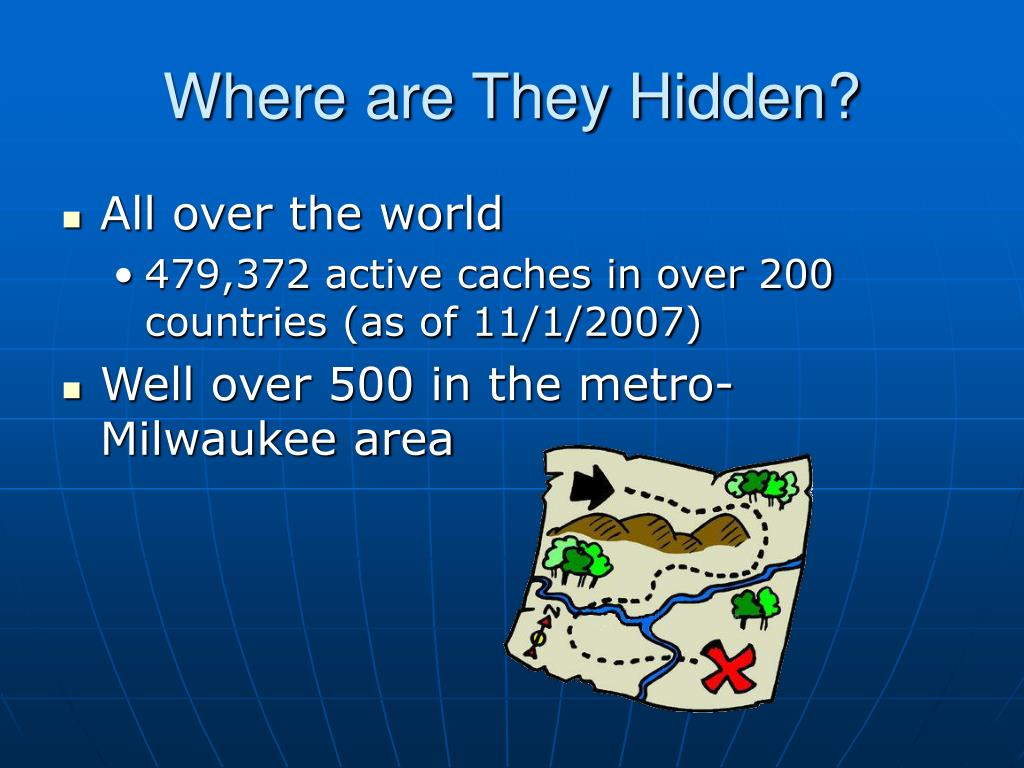 Where are They Hidden?