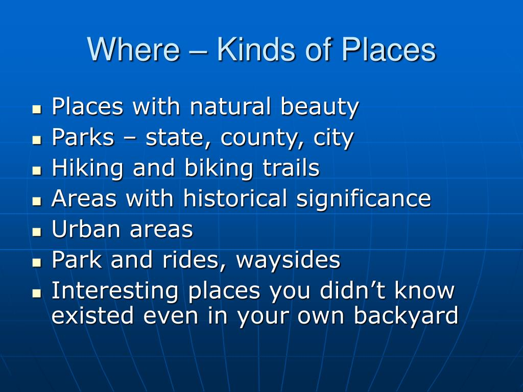 Where – Kinds of Places