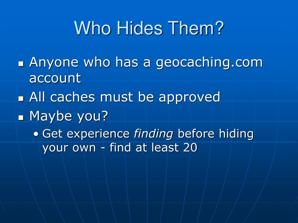 Who Hides Them?