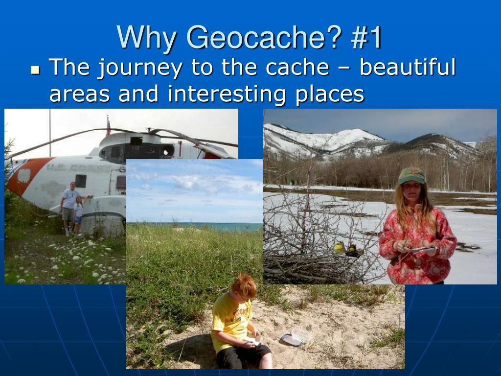 Why Geocache? #1