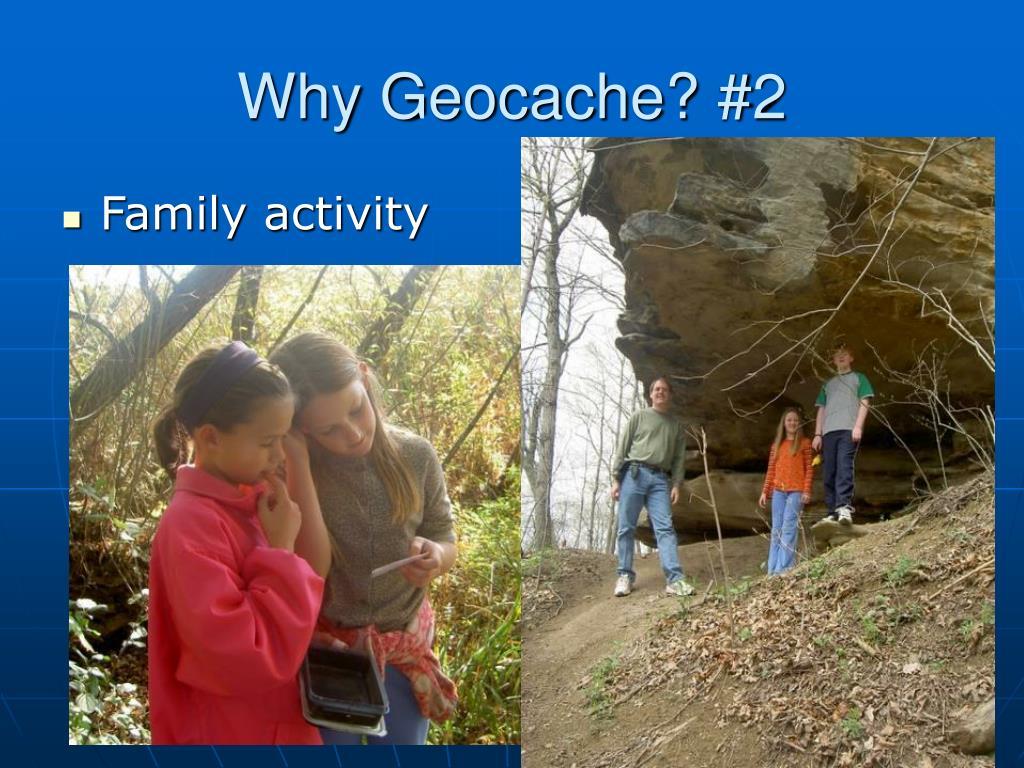 Why Geocache? #2