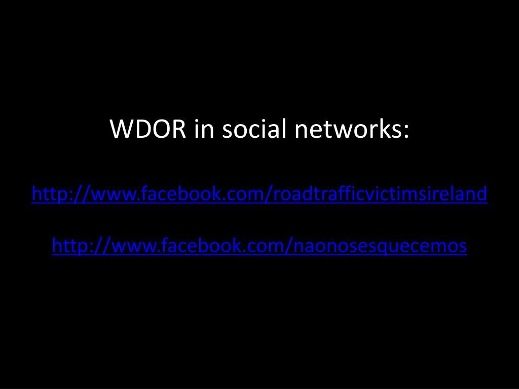 WDOR in social networks: