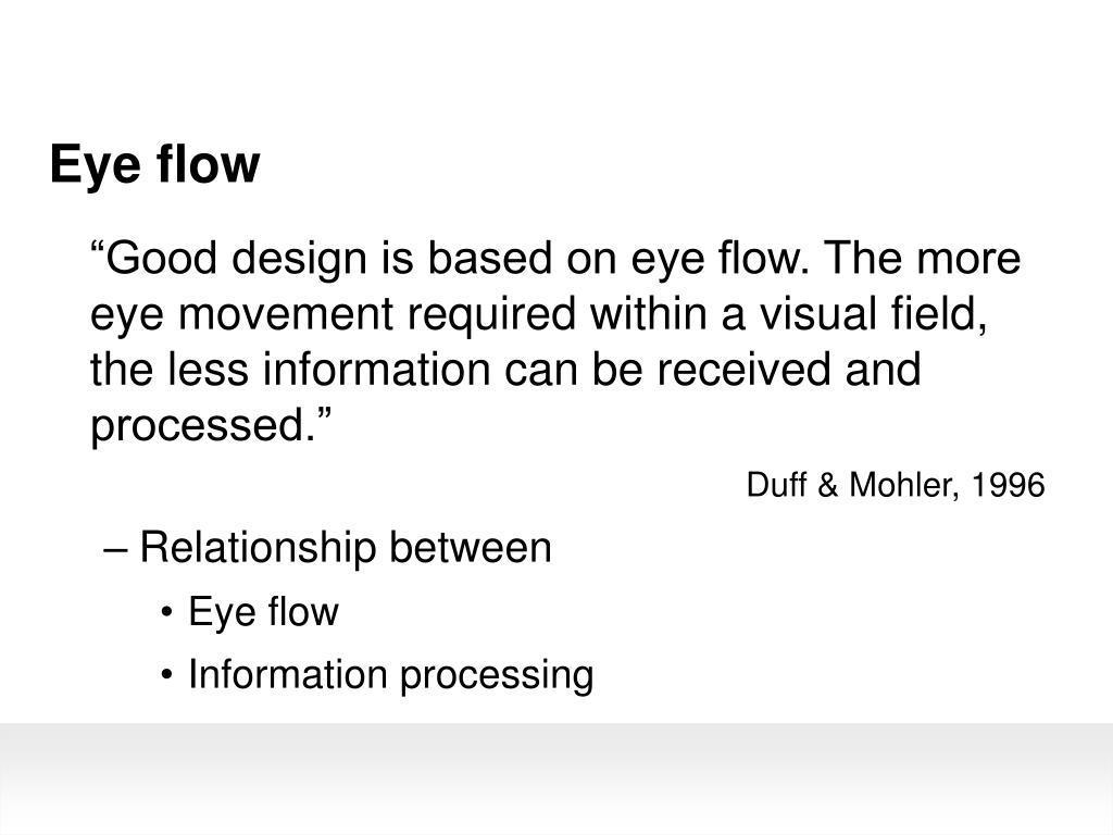 Eye flow