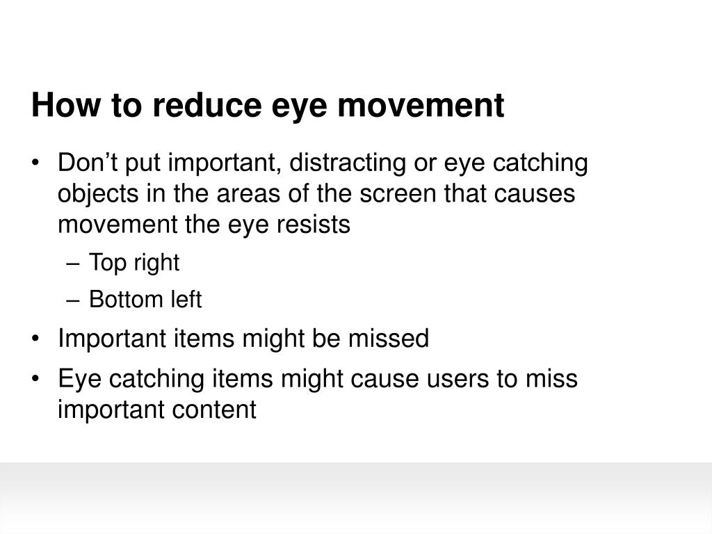 How to reduce eye movement