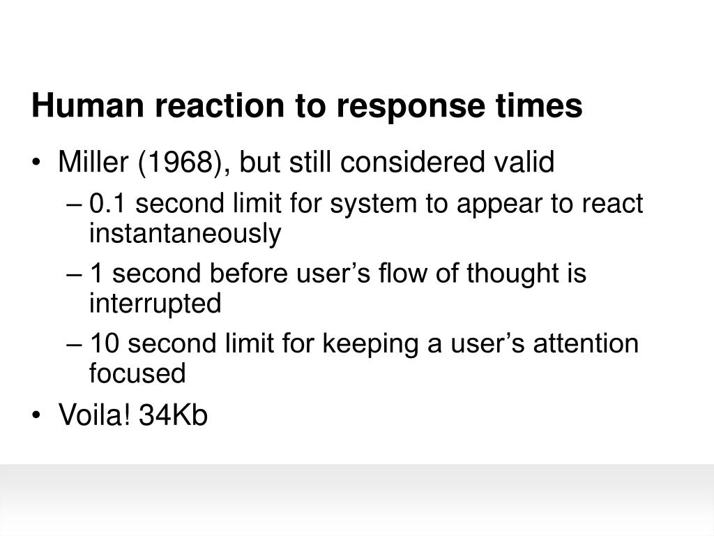Human reaction to response times