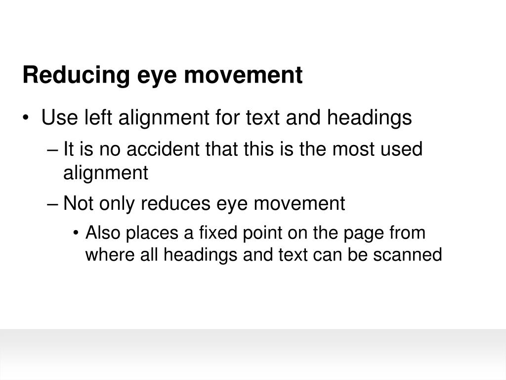 Reducing eye movement