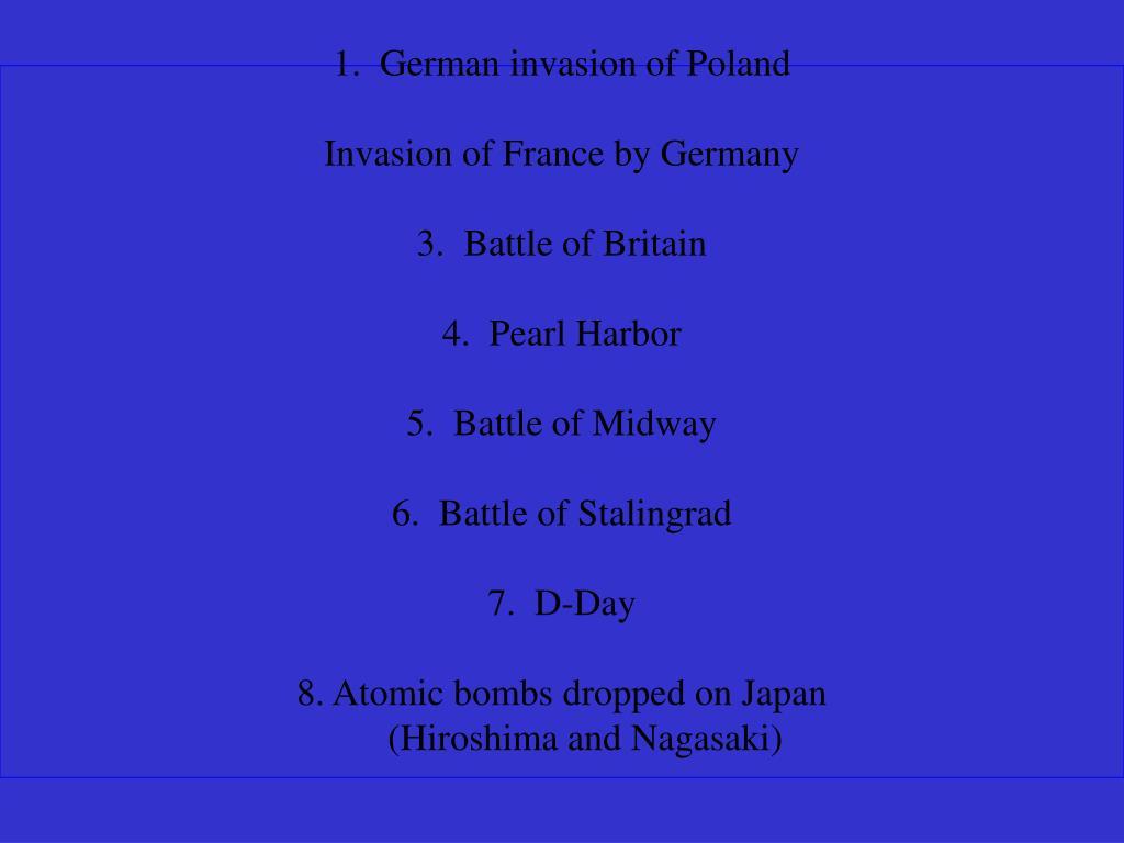 1.  German invasion of Poland
