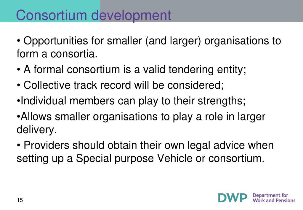Consortium development