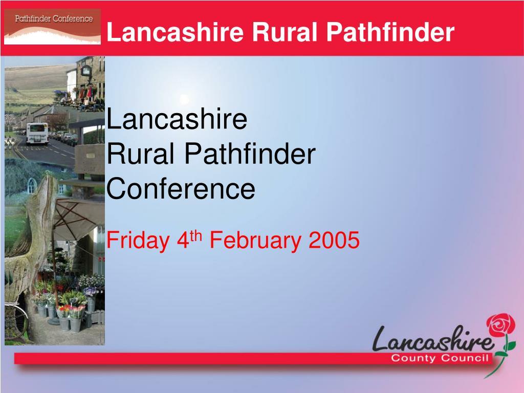 Lancashire Rural Pathfinder