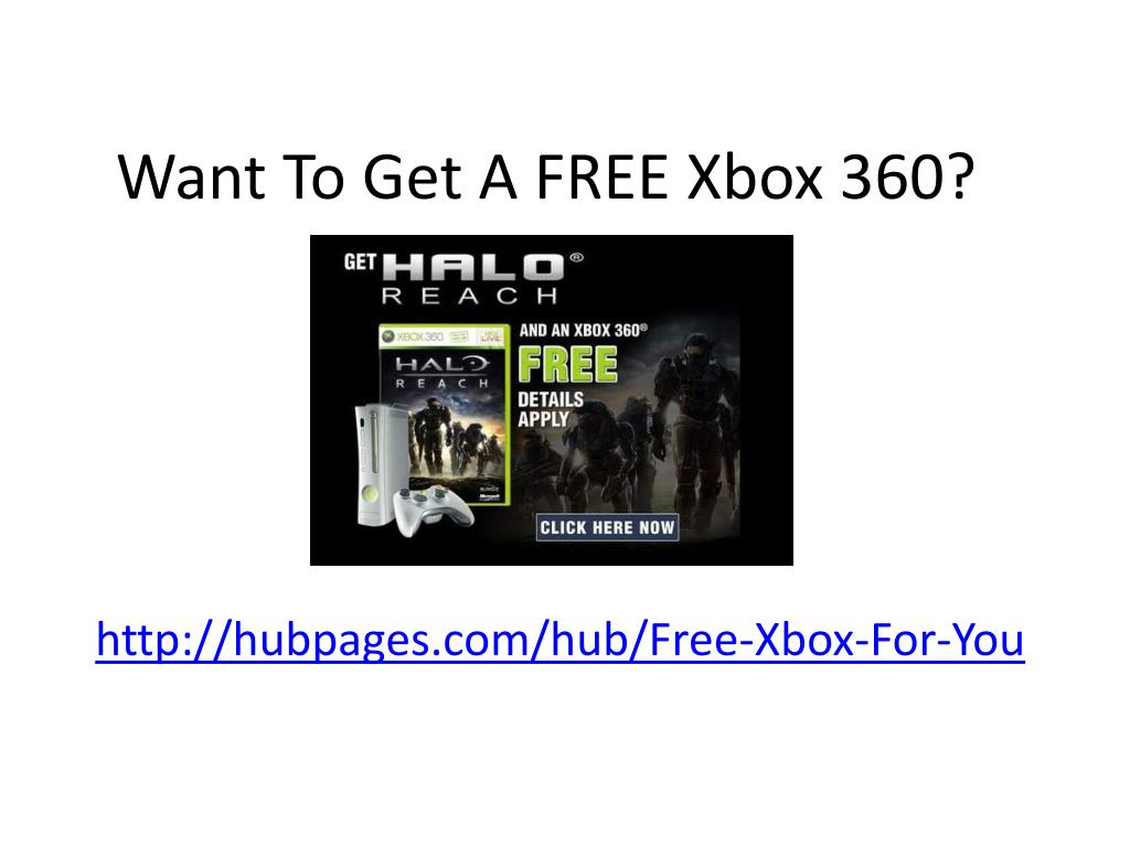 Want To Get A FREE Xbox 360?