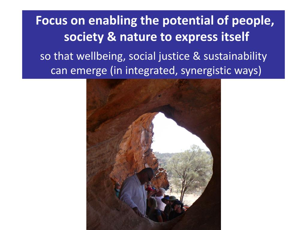 Focus on enabling the potential of people,