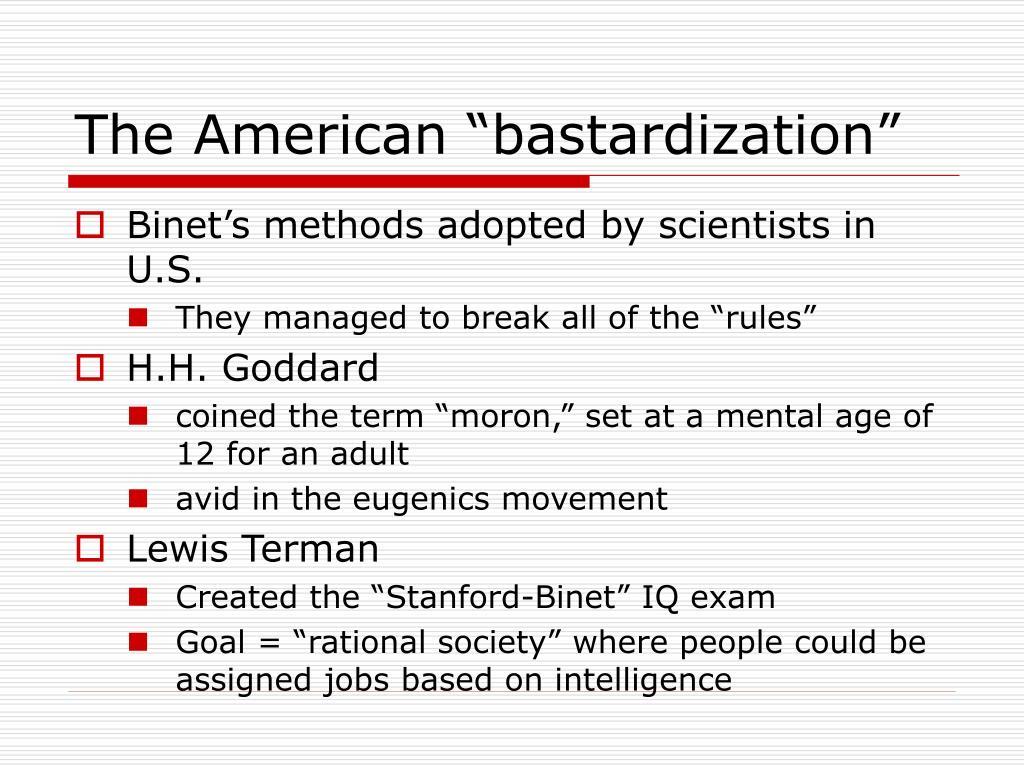 "The American ""bastardization"""