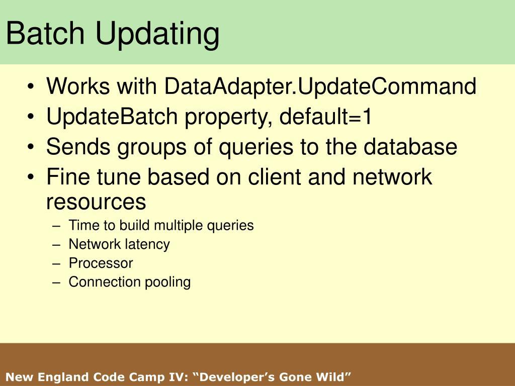 Batch Updating