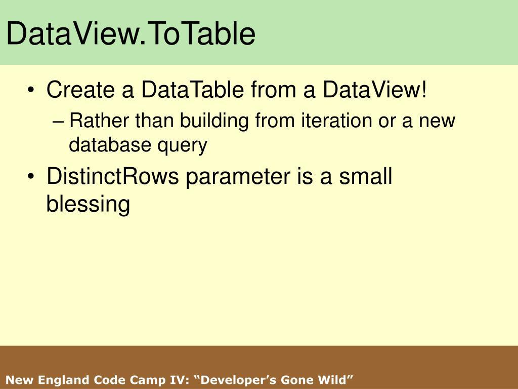 DataView.ToTable