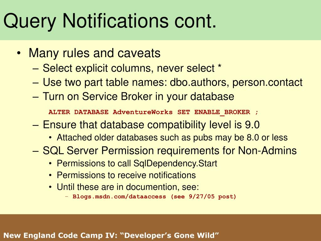 Query Notifications cont.