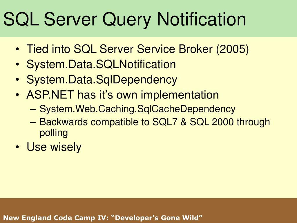 SQL Server Query Notification