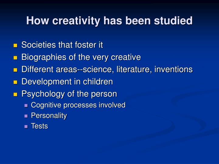 How creativity has been studied