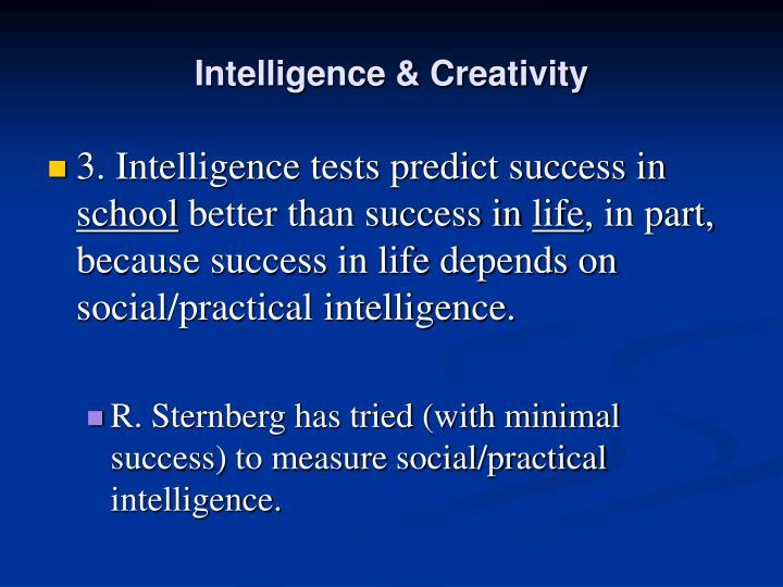 Intelligence & Creativity