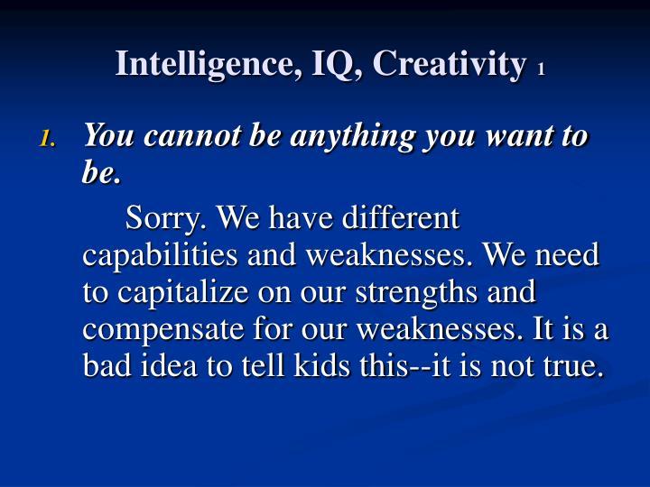 Intelligence, IQ, Creativity