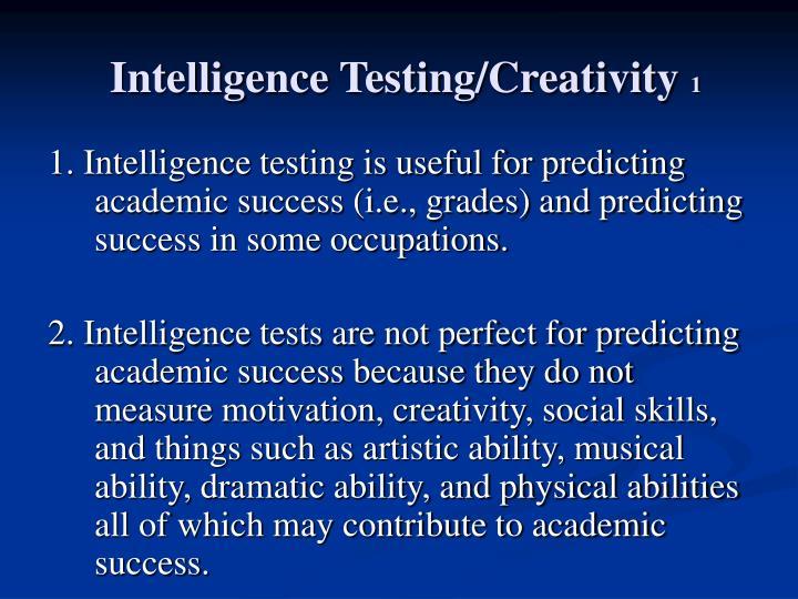 Intelligence Testing/Creativity