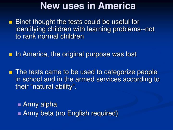 New uses in America