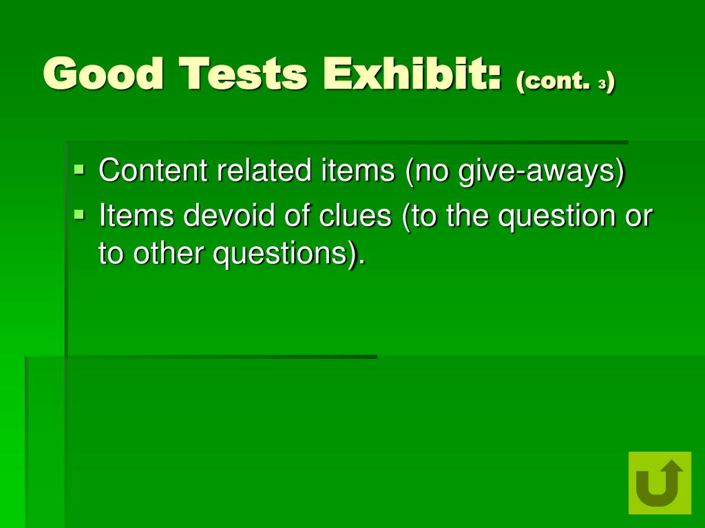 Good Tests Exhibit: